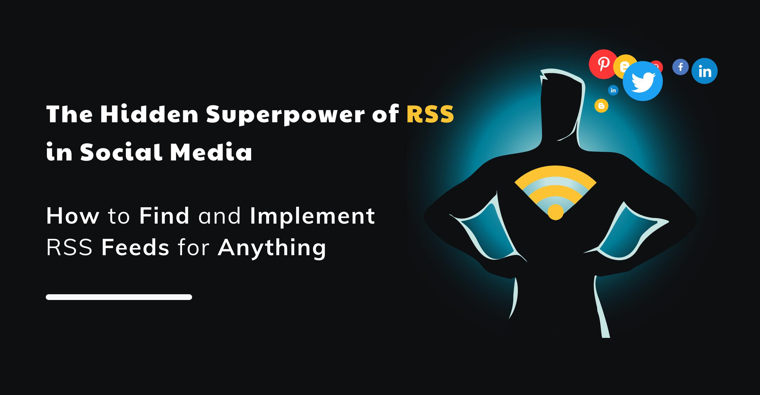 Superpower of RSS- ContentStudio