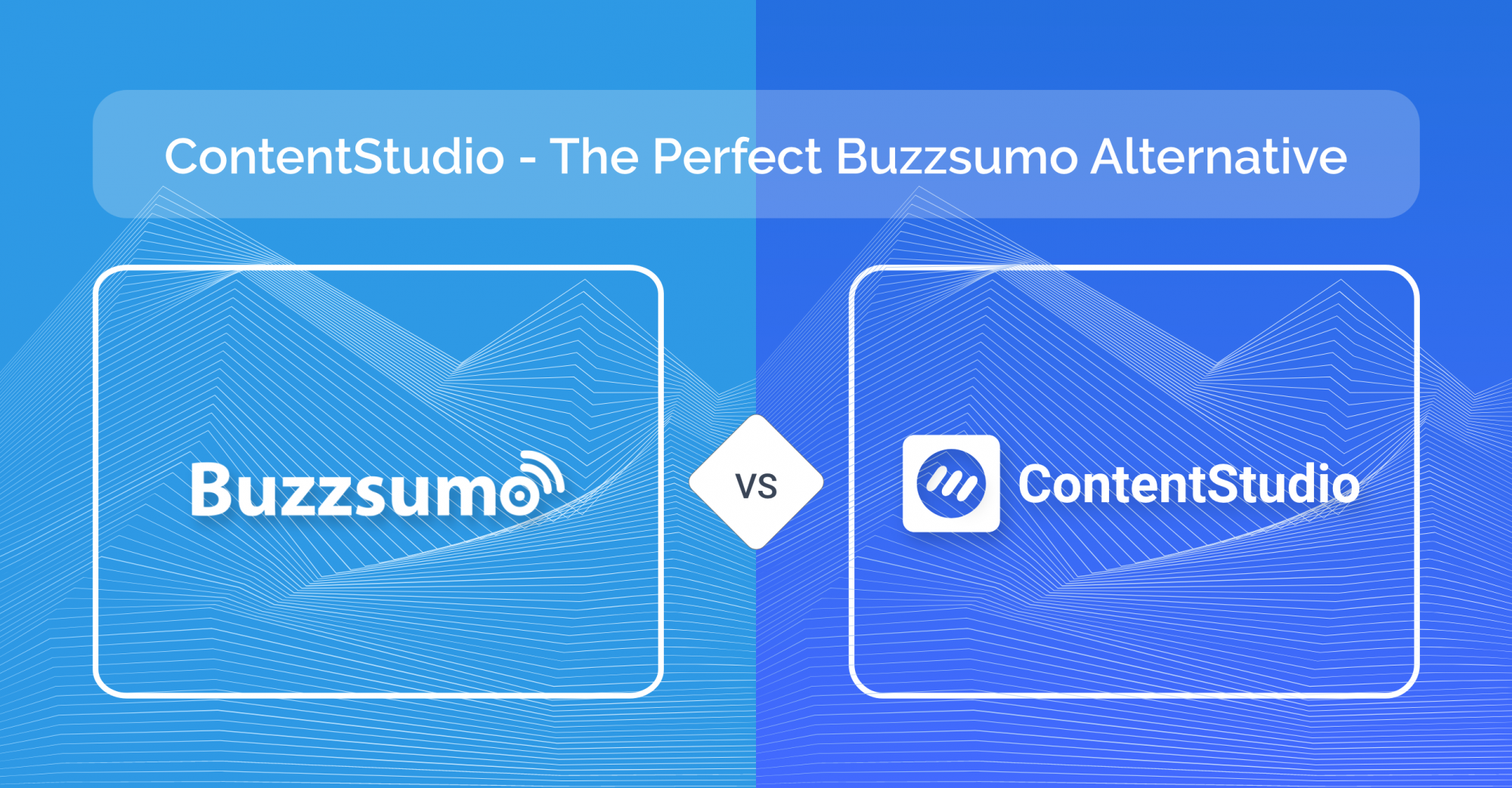 Buzzsumo alternative - ContentStudio