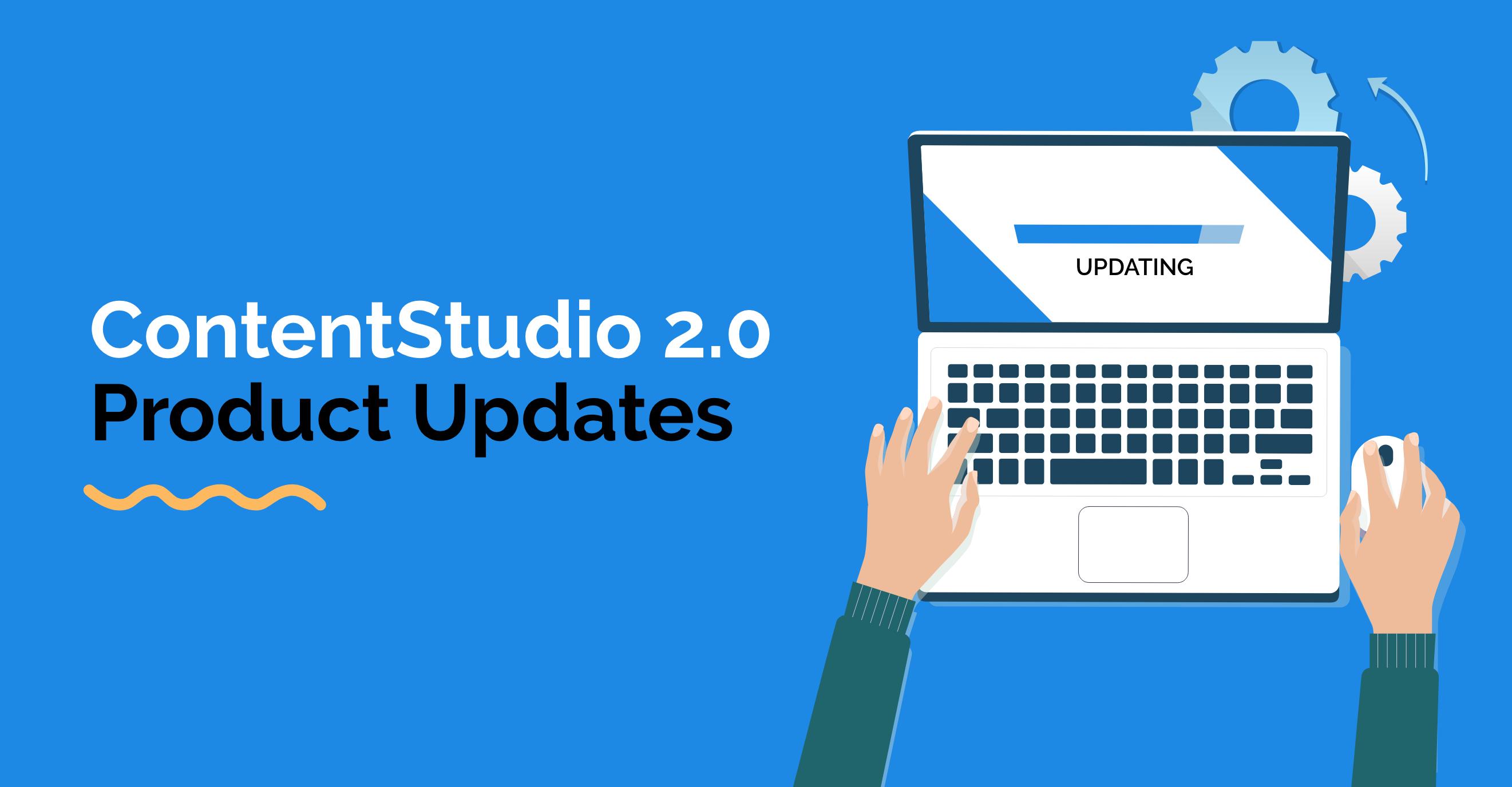 Product Updates - ContentStudio