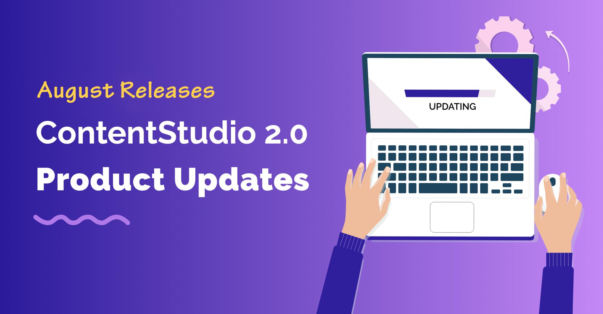 ContentStudio - August Release