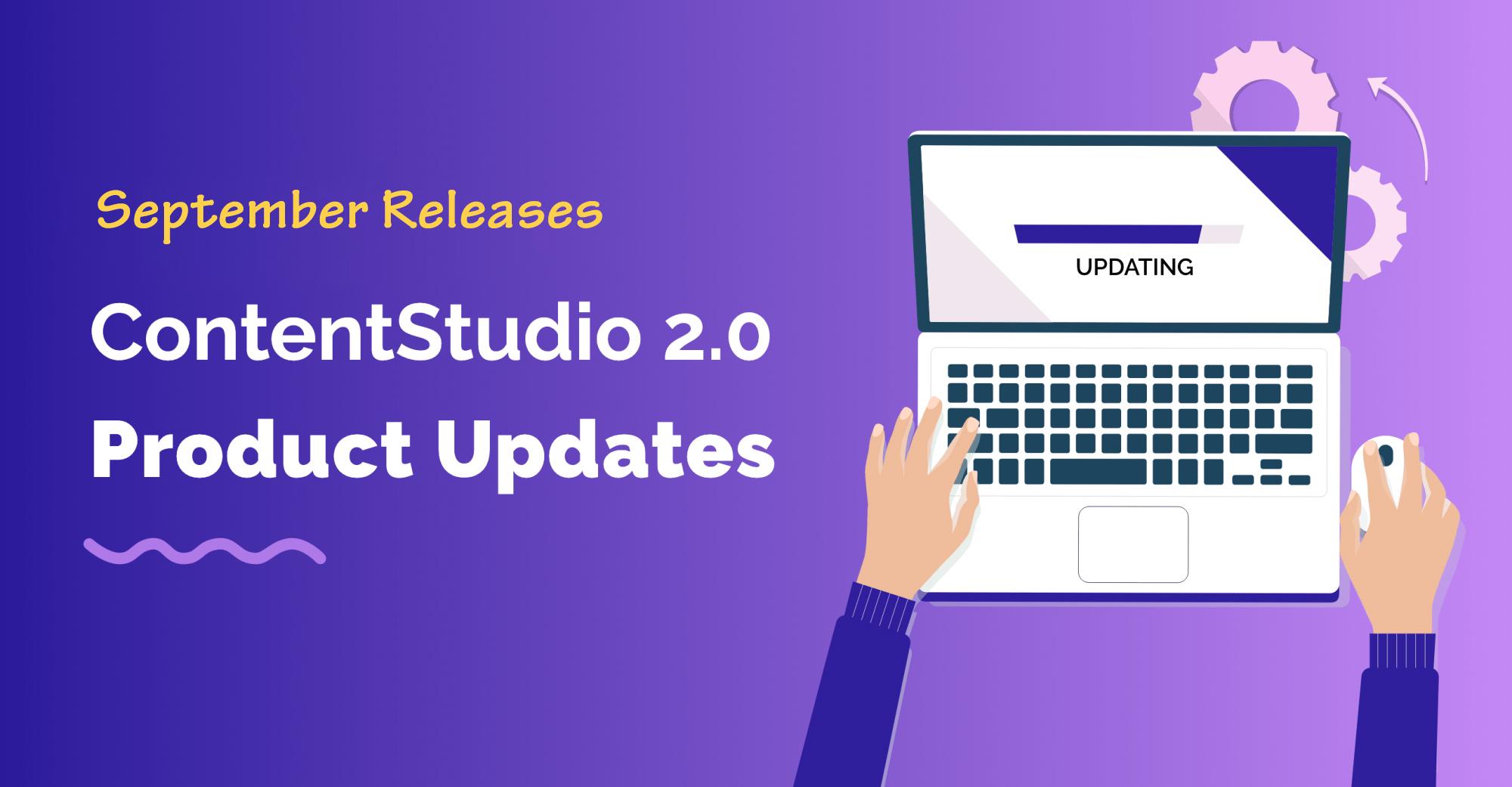 September Product Update - ContentStudio