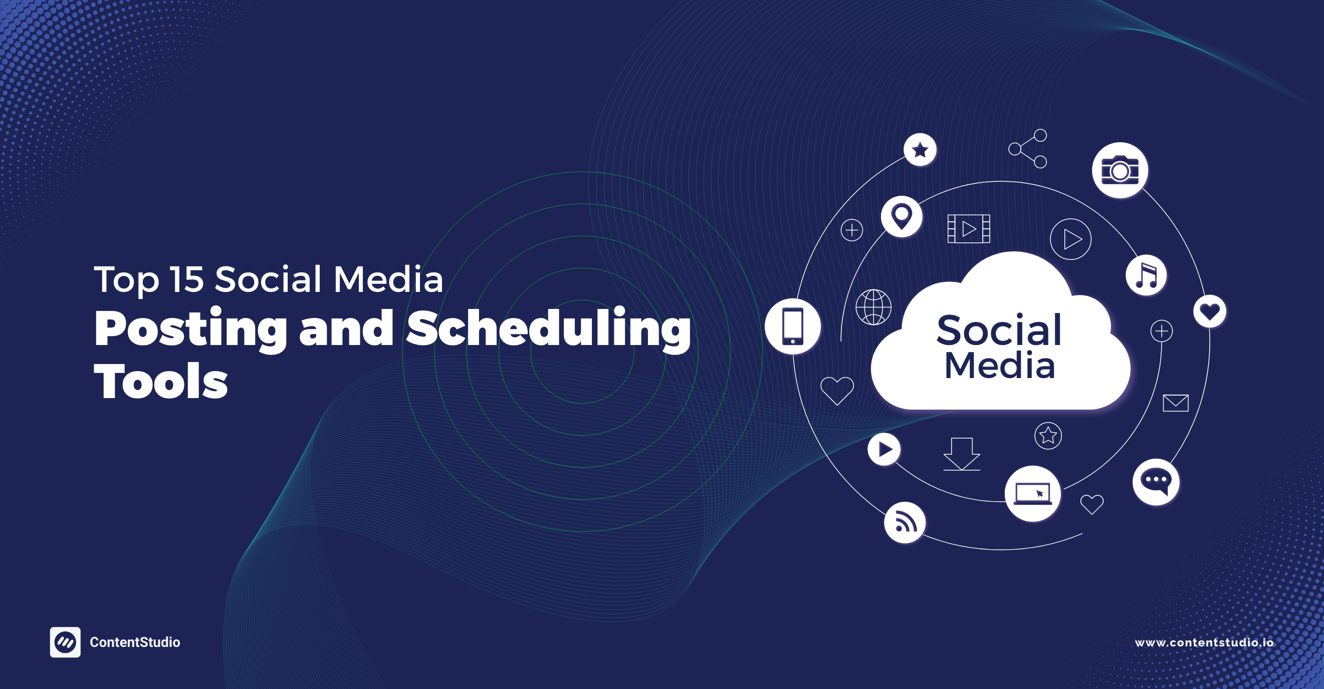 Social Media Posting and Scheduling Tools - ContentStudio