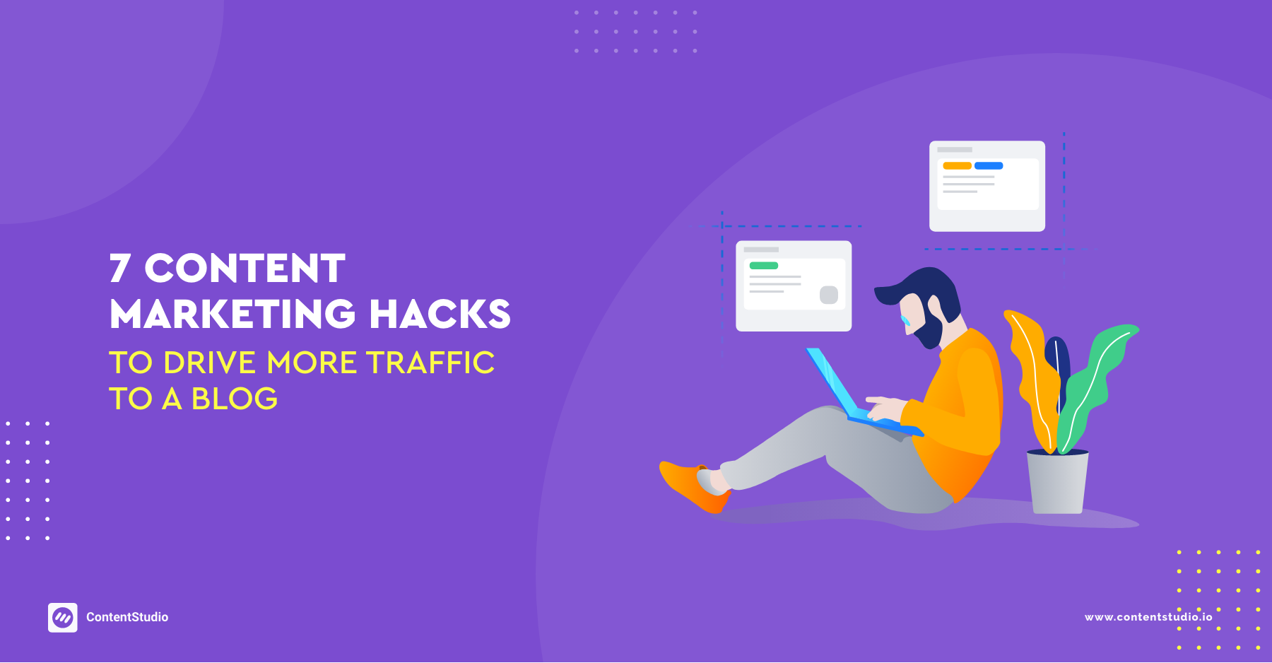 7 CONTENT MARKETING HACKS