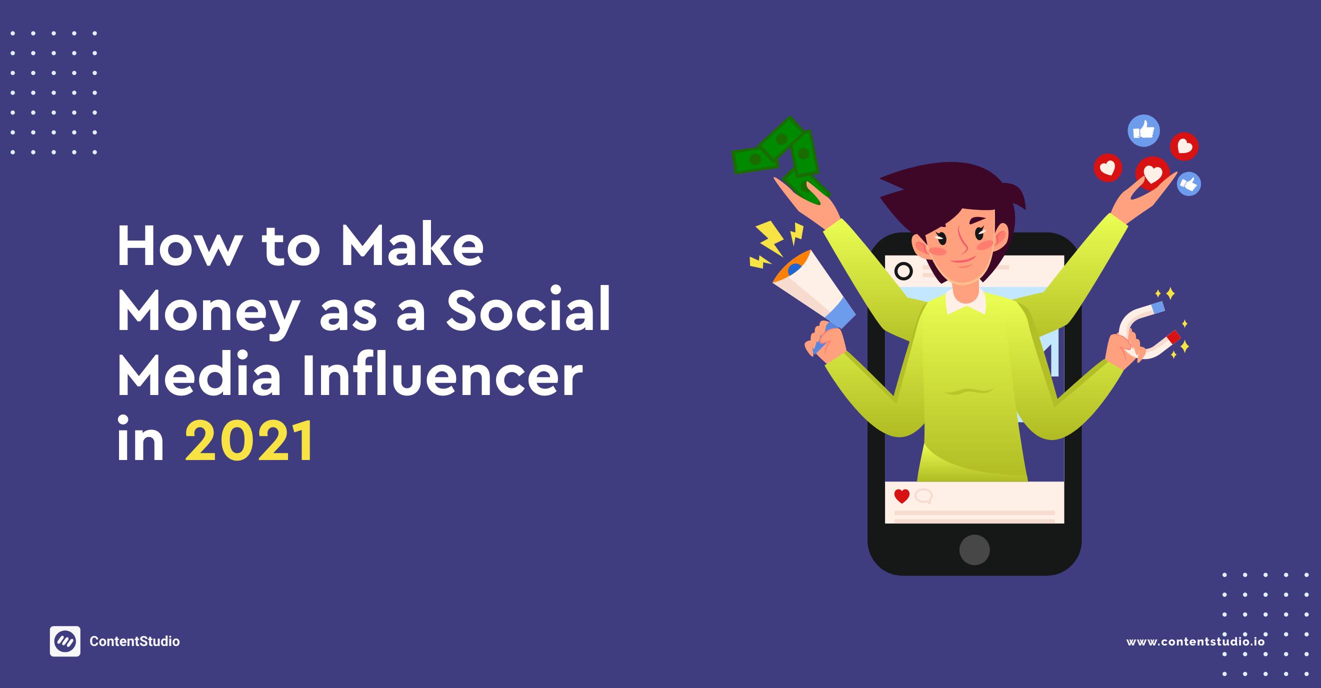 how to make money as a social media influencer