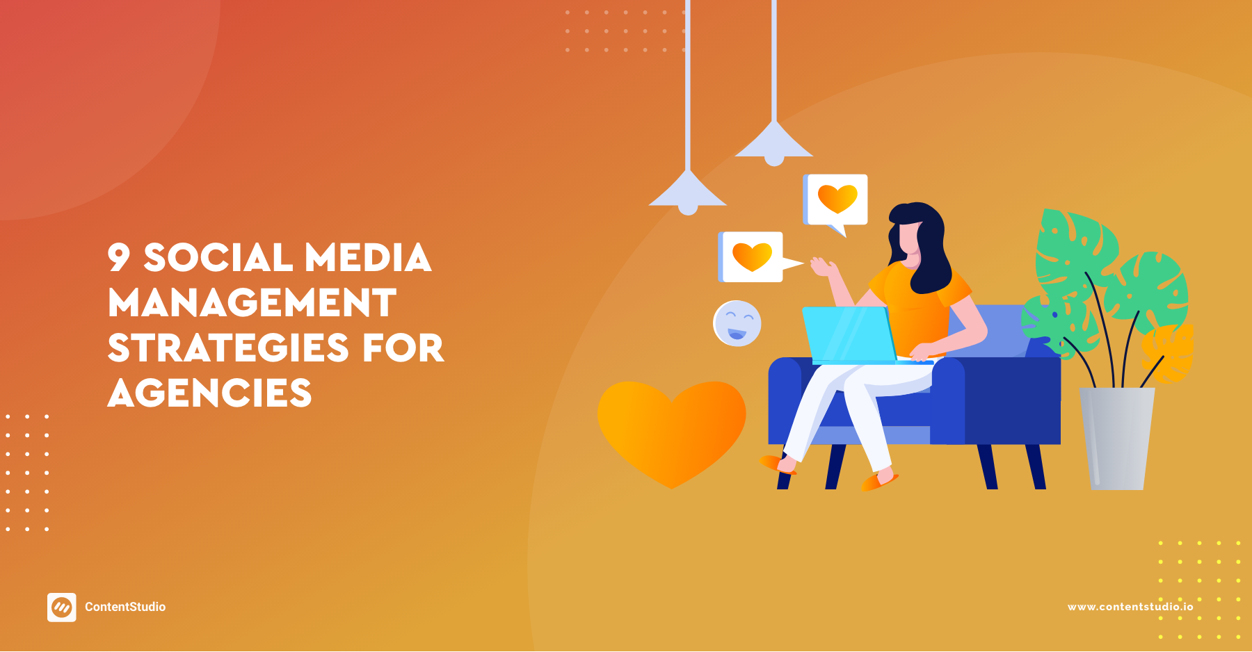 9 Social Media Management Strategies for Agencies