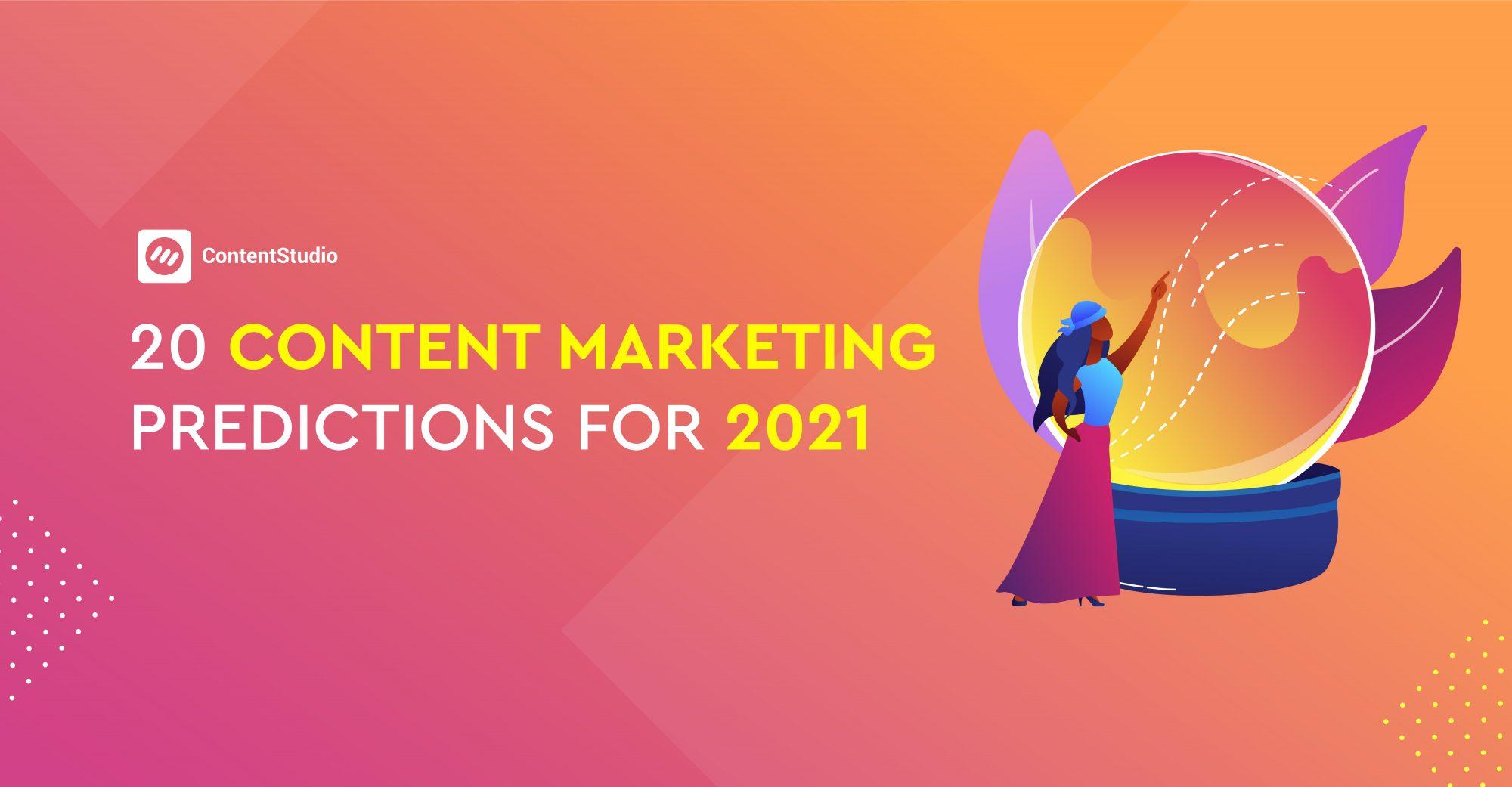 2021 content marketing predictions