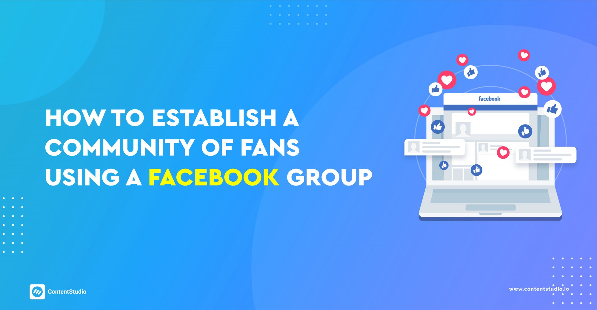 How to Establish a Community of Fans Using a Facebook Group