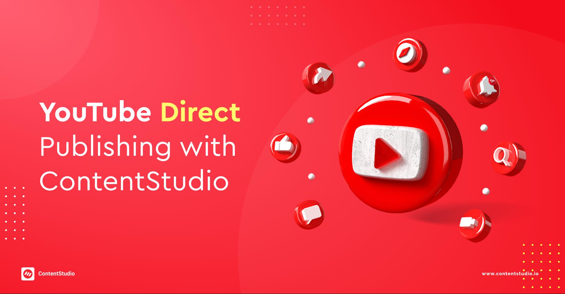 YouTube Direct Publishing